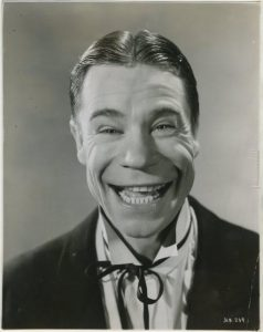 1930's comedy star Joe E. Brown.