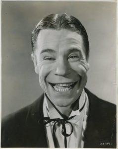 1930's comedy star Joe E. Brown.